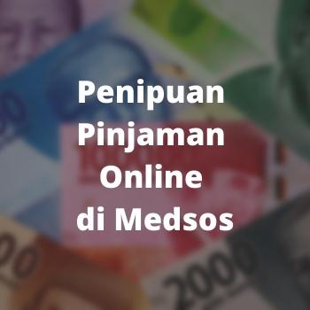 Penipuan Pinjaman Online Di Medsos